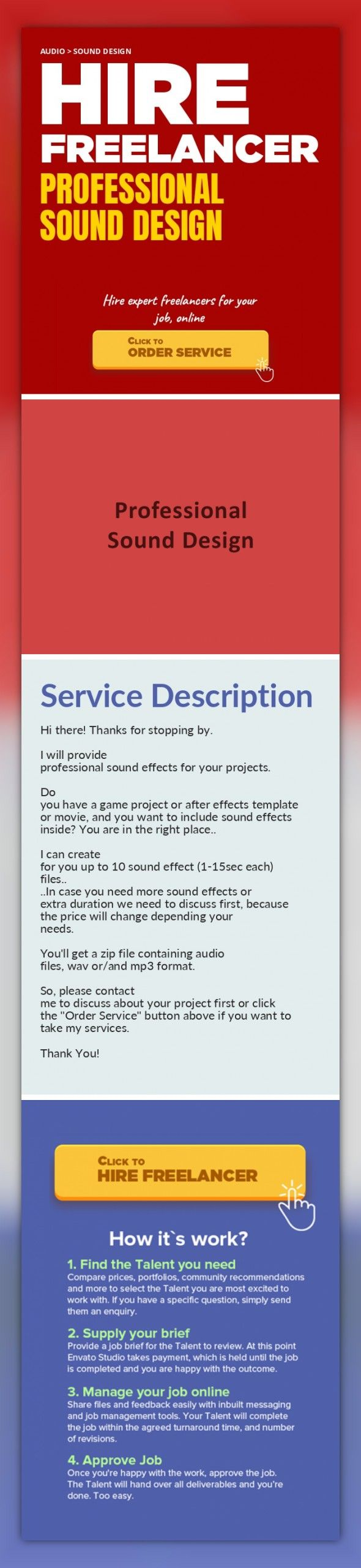 Professional Sound Design Audio, Sound Design   Hi there! Thanks for stopping by.    I will provide professional sound effects for your projects.    Do you have a game project or after effects template or movie, and you want to include sound effects inside? You are in the right place..    I can create for you up to 10 sound effect (1-15sec each) files..  ..In case you need more sound effects or ex...