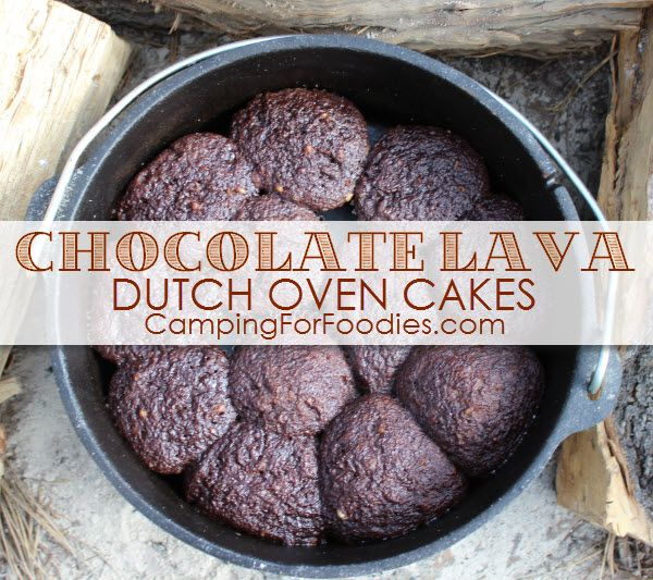 Chocolate Lava Dutch Oven Cakes Fit For A 5-Star Feast! Pour this batter into cupcake wrappers in your camp Dutch oven and they bake in 10 minutes! This is just one of our Dutch oven recipes for camping!