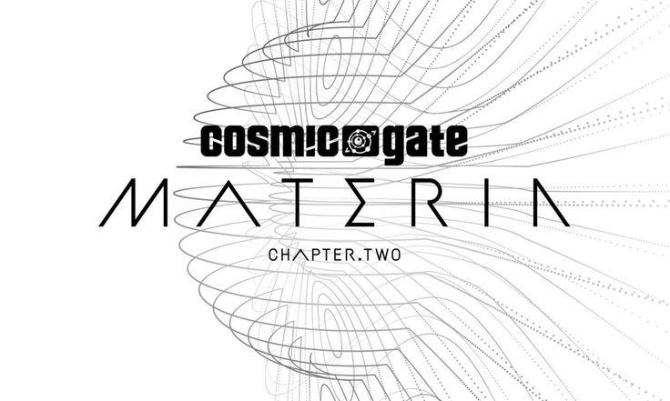 """MATERIA CHAPTER.TWO"" – un nou album Cosmic Gate"