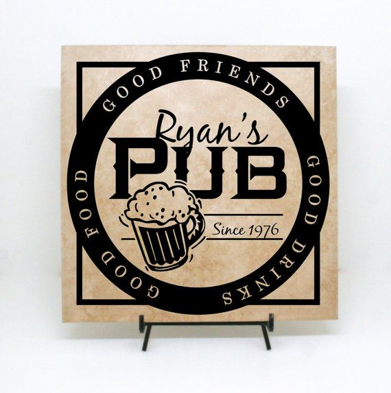 Personalized Pub Sign, Custom Bar Sign, Man Cave Sign, Groomsman Gift, Dad Birthday Gift, Fathers Day Gift, Mens Birthday, Custom Tile