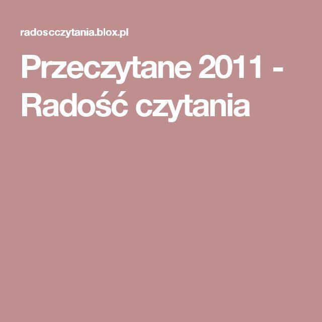 Przeczytane 2011 - Radość czytania
