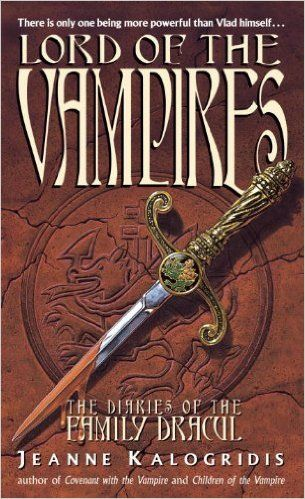 Lord of the Vampires (Diaries of the Family Dracul): Jeanne Kalogridis: 9780440224426: Amazon.com: Books