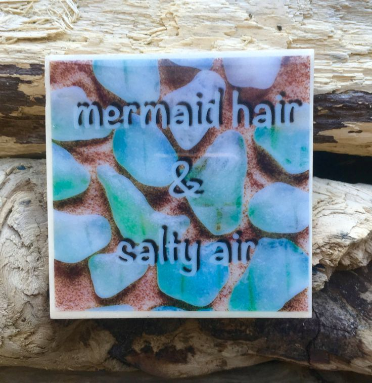 Mermaid Quote Handmade Tile Coaster Pacific Northwest Mermaid Hair & Salty Air Morning Inspirational Quote Coffee Table Decor Made in Oregon by LeftCoastOriginals on Etsy