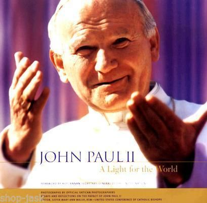 John Paul II A Light FOR THE World Essays AND Reflections ON THE Papacy OF JO | eBay