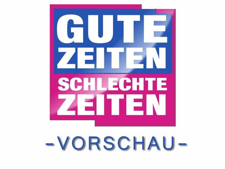 #GZSZ #Vorschau 6 Wochen: Kalenderwoche 44 – 28.10.2013 – 1.11.2013 #RTL