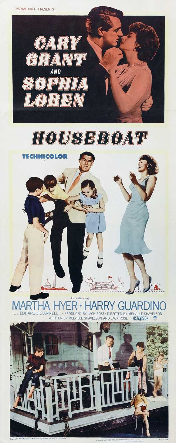 """HOUSEBOAT"" (1958) Starring Cary Grant and Sophia Loren- A widower's three precocious children decide Cinzia, is be the new maid. She is actually an Italian socialite who is trying to get away from her overprotective father."