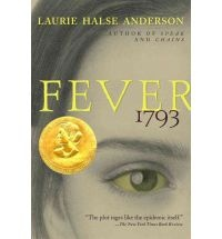 Fever 1793 by Laurie Halse Anderson i love this book!!!!!!!