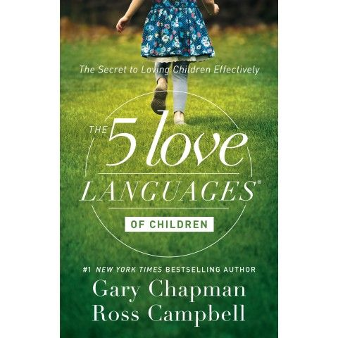The 5 Love Languages Of Children (Paperback)