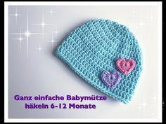 Ganz einfache Babymütze häkeln 6-12 Monate super für Anfänger geeignet – You…