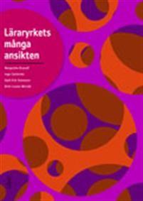 http://www.adlibris.com/se/organisationer/product.aspx?isbn=9147100605   Titel: Läraryrkets många ansikten - Författare: Margrethe Brynolf, Inge Carlström, Kjell-Erik Svensson, Britt-Louise Wersäll - ISBN: 9147100605 - Pris: 305 kr