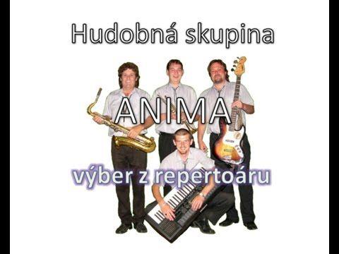 ANIMA z Bystričian -  zábava - YouTube