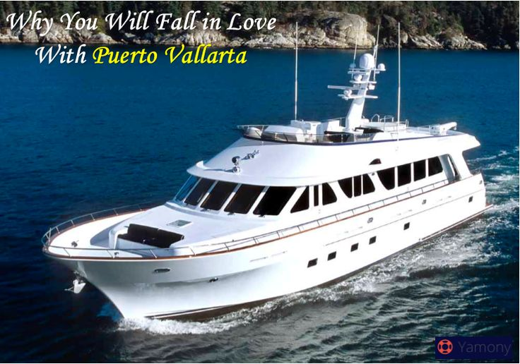Why You Will Fall in Love With Puerto Vallarta  #Puertovallartaprivatecharter, #luxuriousboatcharter #boatcharters #puertovallarta #yachtcharters #charters