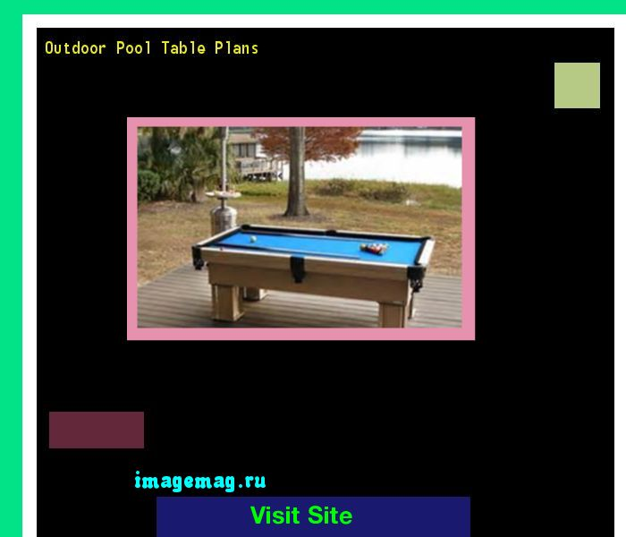 Outdoor Pool Table Plans 183924 - The Best Image Search