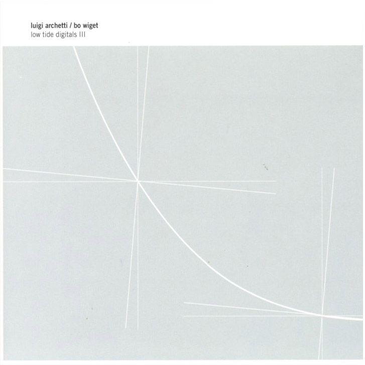 Kim Hiorthøy – Luigi Archetti / Bo Wiget: Low Tide Digitals III, 2009