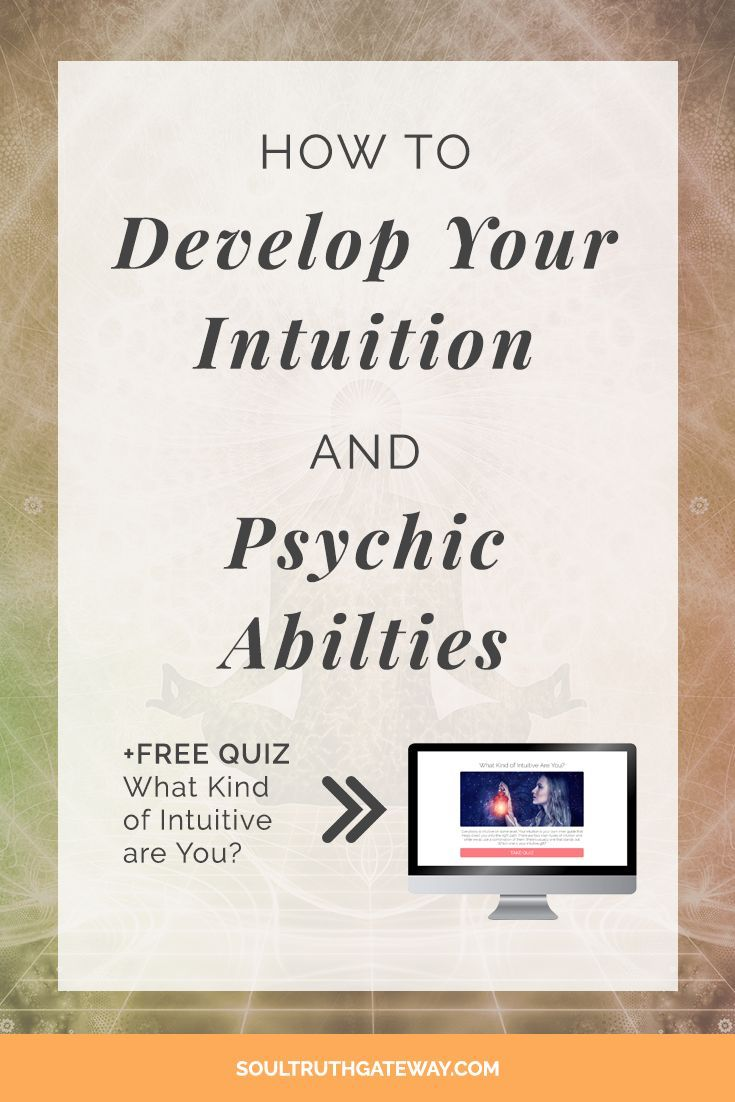 How to Develop Your Intuition and Psychic Abilities  Intuition Developing   Intuition Psychic   Intuition Increase   Develop Intuition   Psychic Development Tips   Psychic Development Learning   Psychic Abilities Test   Types Of Psychic Abilities Intuitive Personality   Intuitive Exercise   Intuition Exercises#psychic#intuition#soultruthgateway