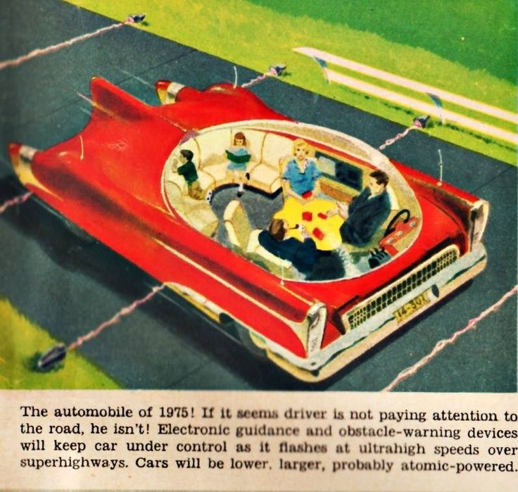 """The automobile of 1975"".  The driverless car of the Future will be ""lower, larger and probably atomic powered.""   1956"