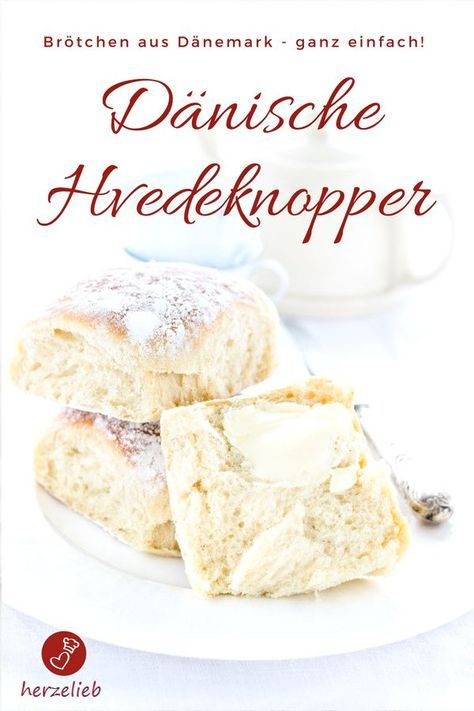 Dänische Hefebrötchen Das Rezept Rezept Backideen Bread