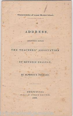 BOWDOIN COLLEGE TEACHER'S ASSOCIATION GOOD SCHOOLS ADDRESS ALPHEUS PACKARD 1838