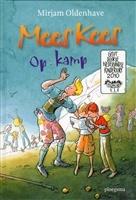 Mees Kees op kamp http://www.bruna.nl/boeken/mees-kees-op-kamp-9789021666433