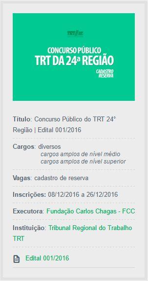 Aberto Concurso Público do TRT 24° Região, no Mato Grosso do Sul, que oferta vagas diretas e cadastros reserva de técnicos e analistas judiciários em diversas áreas.