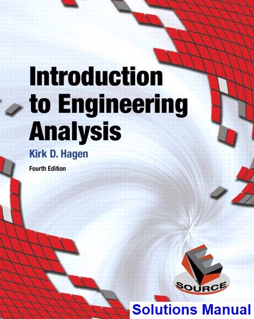 Introduction To Engineering Analysis 4th Edition Hagen