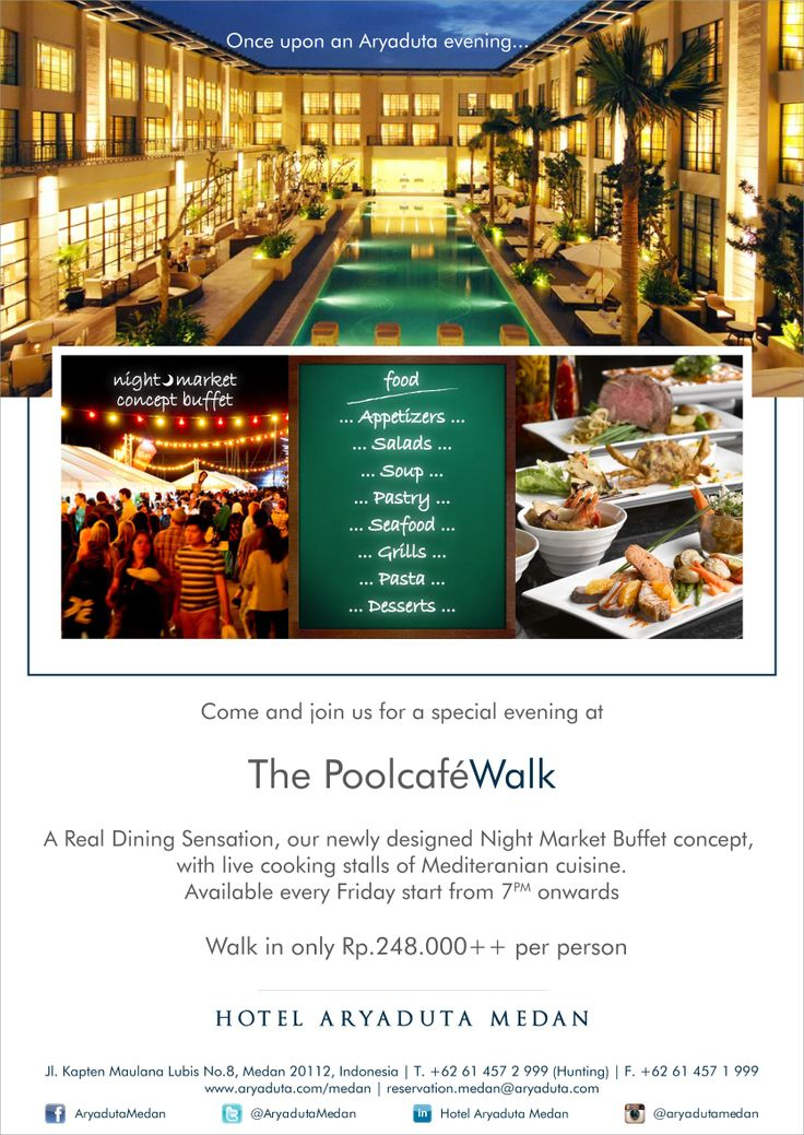 DealMedan.com - [Night Market Buffet] The PoolCafe Walk. A Real Dining Sensation, Live Cooking, Night Market & Poolside Movie At Hotel Aryaduta Medan. Hanya Rp. 150.000,-nett/orang - We Offer The Best Deals in Medan