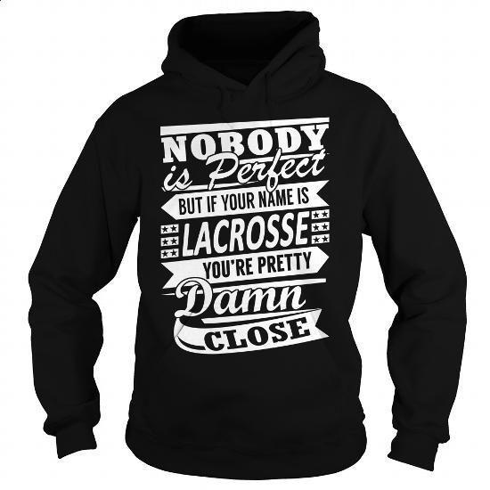 LACROSSE Pretty - Last Name, Surname T-Shirt - #plain t shirts #print shirts. BUY NOW => https://www.sunfrog.com/Names/LACROSSE-Pretty--Last-Name-Surname-T-Shirt-Black-Hoodie.html?60505
