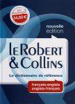 Le Robert & Collins : le dictionnaire de référence : français-anglais, anglais-français (Nouv. éd.) - Centre Franco Ontarien