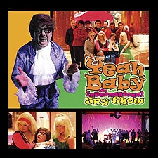 Yeah Baby Austin Powers Tribute Show is a real groovy show with lots of movement, colour, lights and a whole lot of fun.