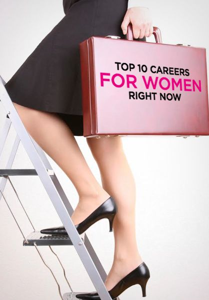 Top 10 Careers for Women Right Now