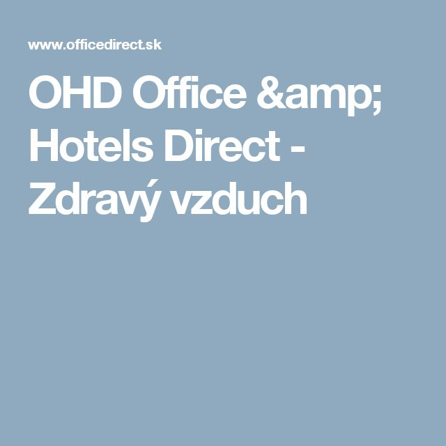 OHD Office & Hotels Direct - Zdravý vzduch