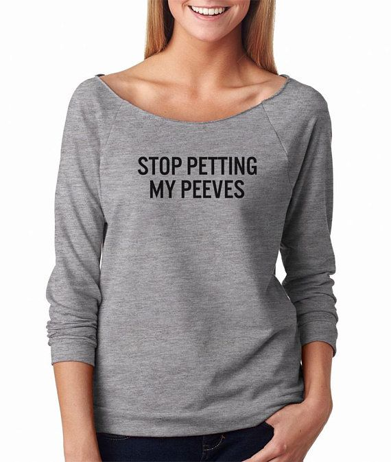 4f4676dea0 Stop petting my peeves tshirt ladies quote shirt funny saying urban funny  tshirt womens teens unisex grunge graphic tumblr instagram blogger  pinterest punk ...
