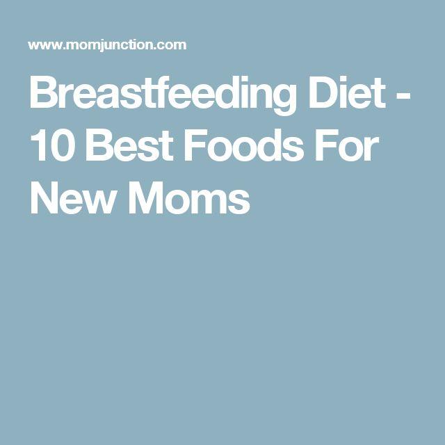 Breastfeeding Diet - 10 Best Foods For New Moms
