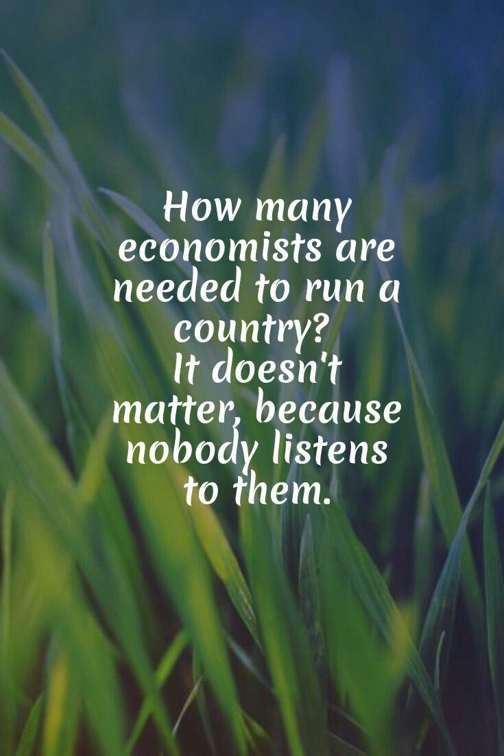 Economosts In 2020 Economist Quotes Accounting Jokes Economics Quotes