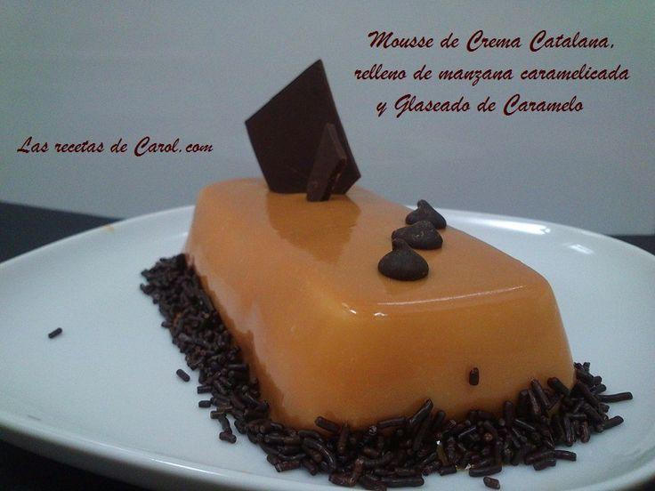Fantastica #recetaducle, Mousse de Crema Catalana con un Glaseado de Caramelo delicioso.