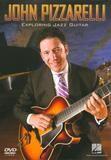 John Pizzarelli: Exploring Jazz Guitar [DVD] [2009]