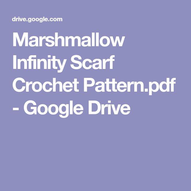 Marshmallow Infinity Scarf Crochet Pattern.pdf - Google Drive