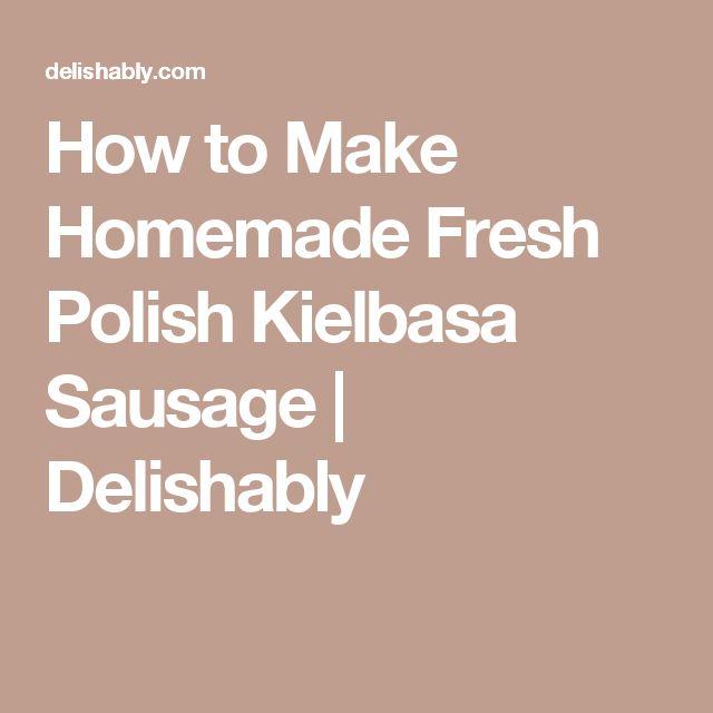 how to cook smoked polish kielbasa
