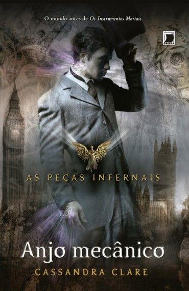 O Anãozinho de Jardim: Anjo Mecânico – As Peças Infernais –  Vol 1 – Cass...
