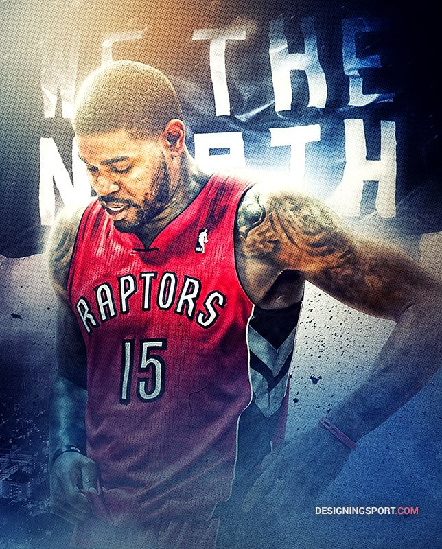 Amir Johnson, Toronto Raptors — 'True North' Series