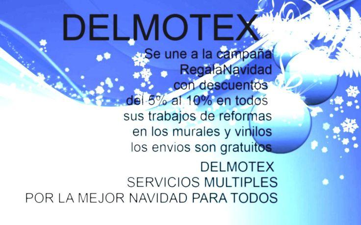 #DELMOTEX #RegalaenNavidad #EntreTodosPodemos con la Campaña!!En #Navidades2013 Hasta el 03 de enero puedes aprovechar estas ofertas mailto:Delmotex@h...