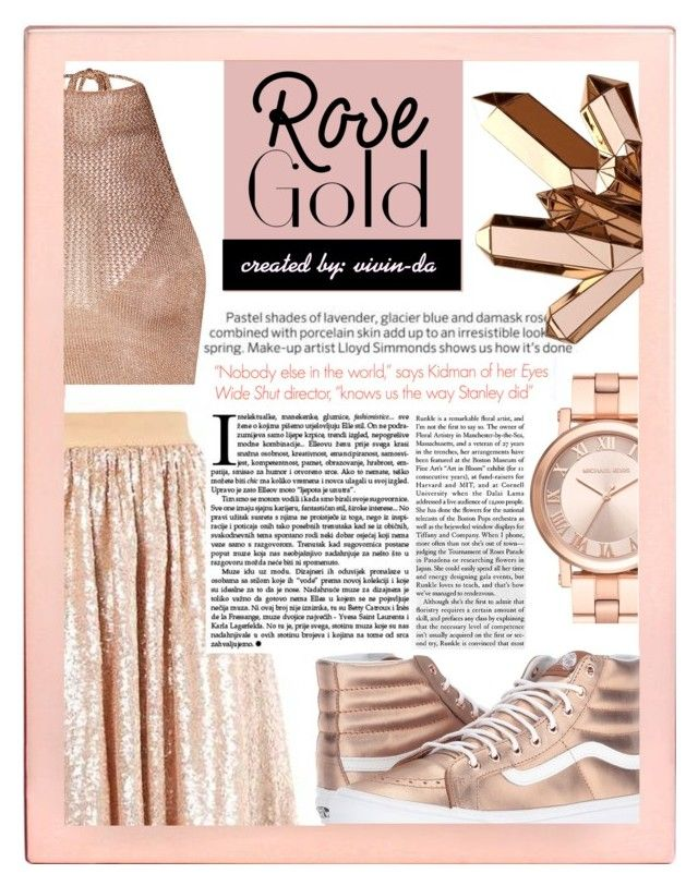"""""""The Golden Rose 🌹"""" by vivin-da on Polyvore featuring Argento SC, Michael Kors and Vans"""