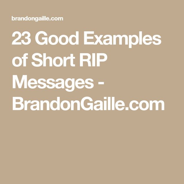 23 Good Examples of Short RIP Messages - BrandonGaille.com