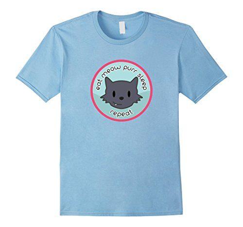 Men's Cat Eat Meow Purr Sleep Repeat 2XL Baby Blue Rob's ... https://www.amazon.com/dp/B01LK9Z97I/ref=cm_sw_r_pi_dp_x_Ypa8xbNSM30ER