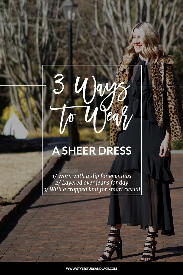 3 different ways to wear a sheer dress | Layer a sheer dress over jeans for a casual, everyday outfit, layer a mesh dress over a slip for a dressy outfit for date night or a special occasion and layer a cropped sweater over a sheer lightweight dress for a smart casual outfit suitable for work. Click through to see how Personal Stylist, Niki Whittle styles this tricky piece for home, work and a night out.