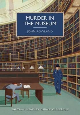 Murder in the Museum - British Library Crime Classics (Paperback)