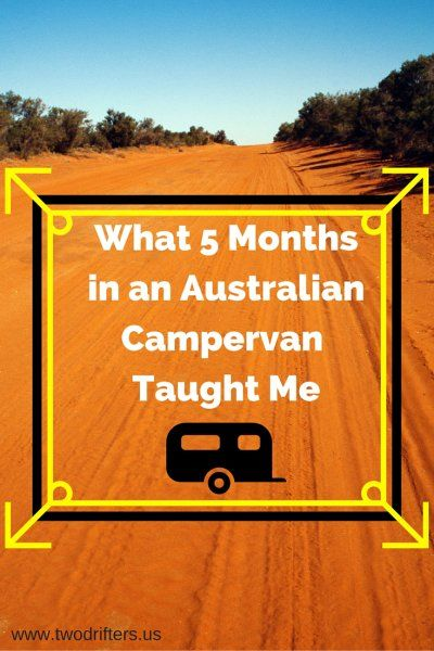 What 5 Months in anAustralianCampervan Taught Me