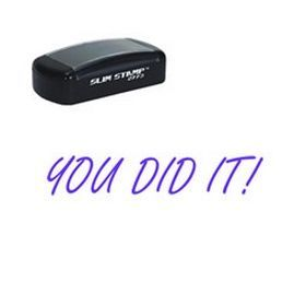 *You *Did *It! Pre-Inked Stamp | Teacher Stamps *Self-Inking Want to praise your students? Order stamps online and choose the you did it! preinked stamp. Quick turnaround and lots of teacher stamps.
