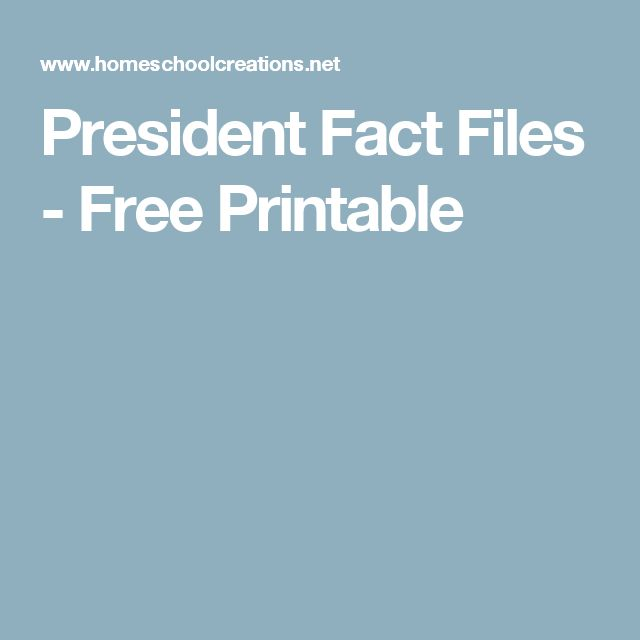 President Fact Files - Free Printable