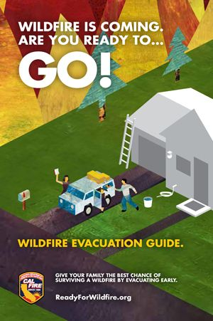 Wildfire is coming. Are you ready to go! Brochure. I hope we won't need this, but a good resource to have.